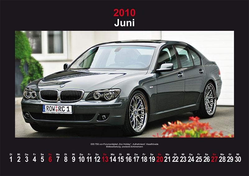 Juni 2010: E65 750i von Forumsmitglied Doc-Holiday - Aufnahmeort: Visselhövede; Bildbearbeitung: pixelavid.Schönemann