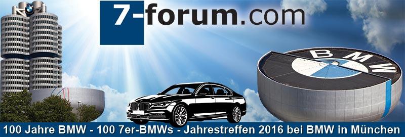 7-forum.com Jahrestreffen 2016 bei BMW in München: '100 Jahre BMW - 100 7er BMW'.